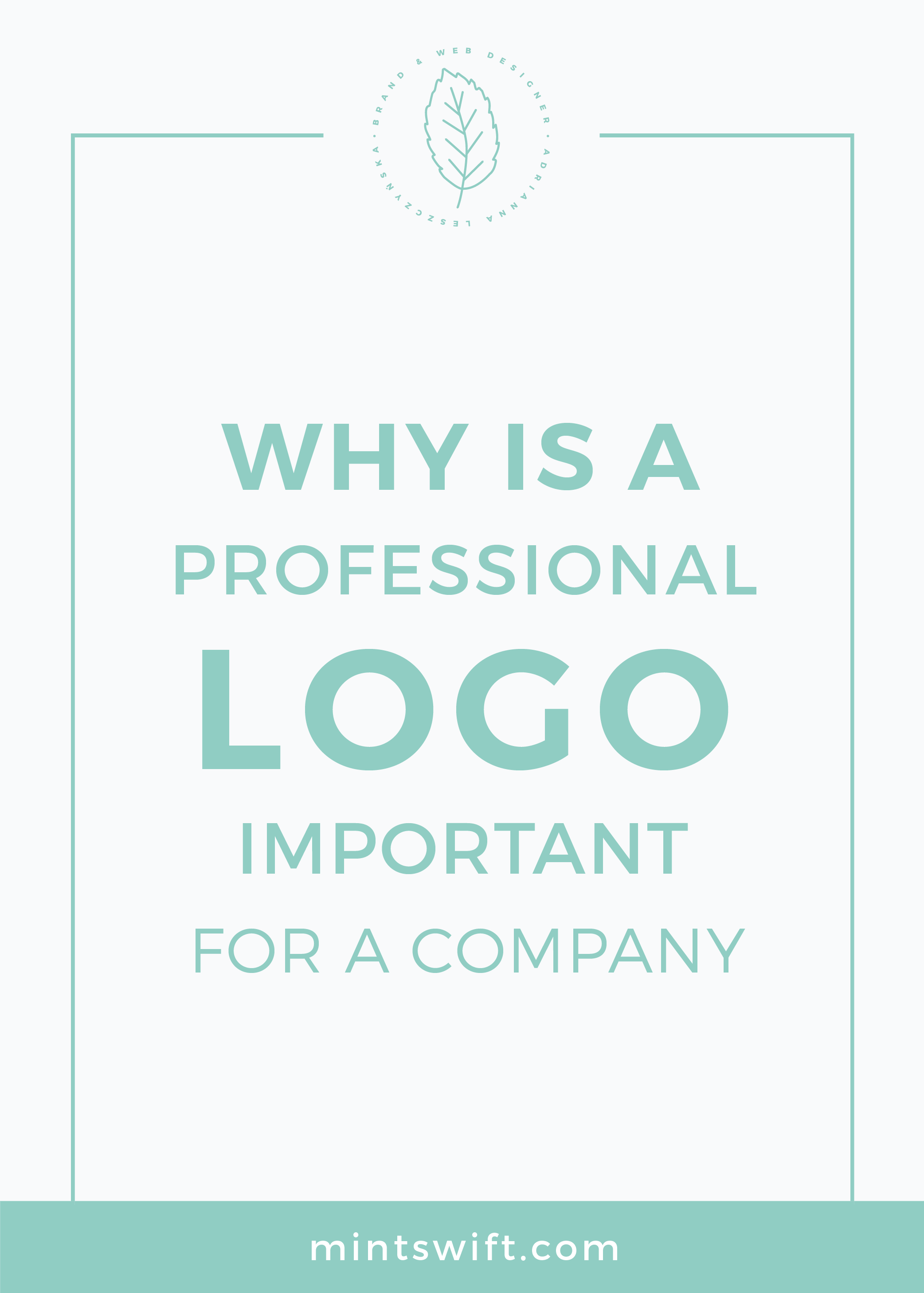 Why is a Professional Logo Important for a Company MintSwift