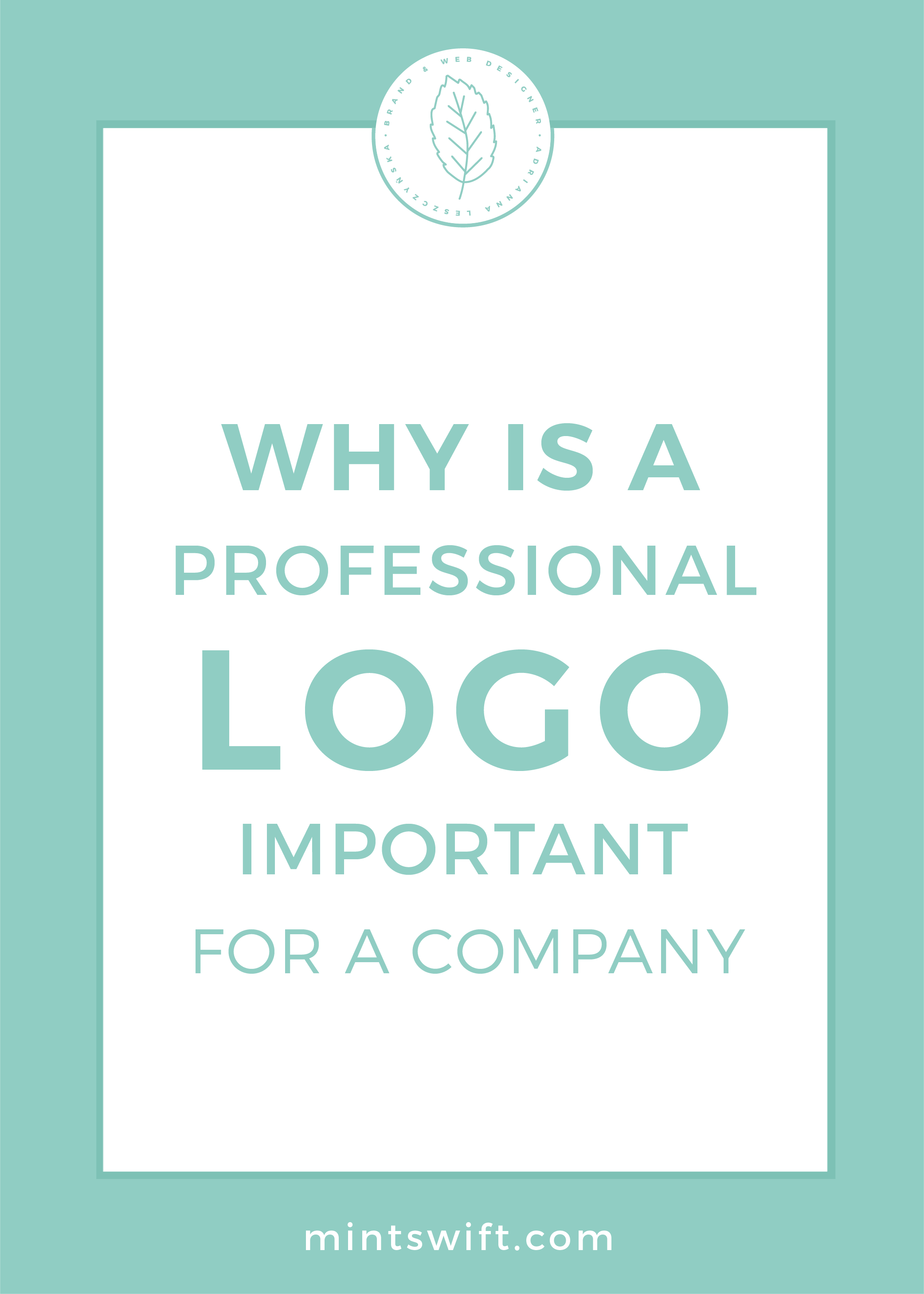 Why is a Professional Logo Important for a Company by MintSwift