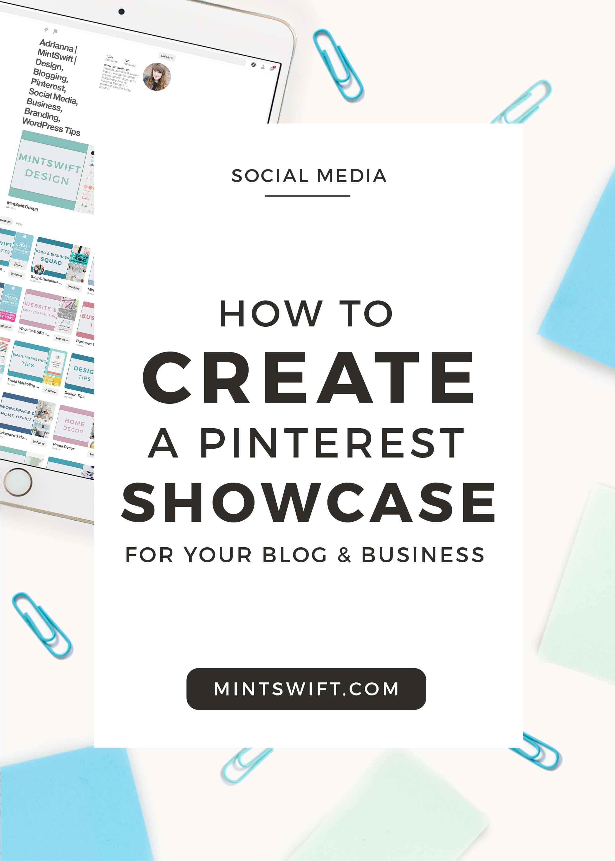 How To Create A Pinterest Showcase For Your Blog