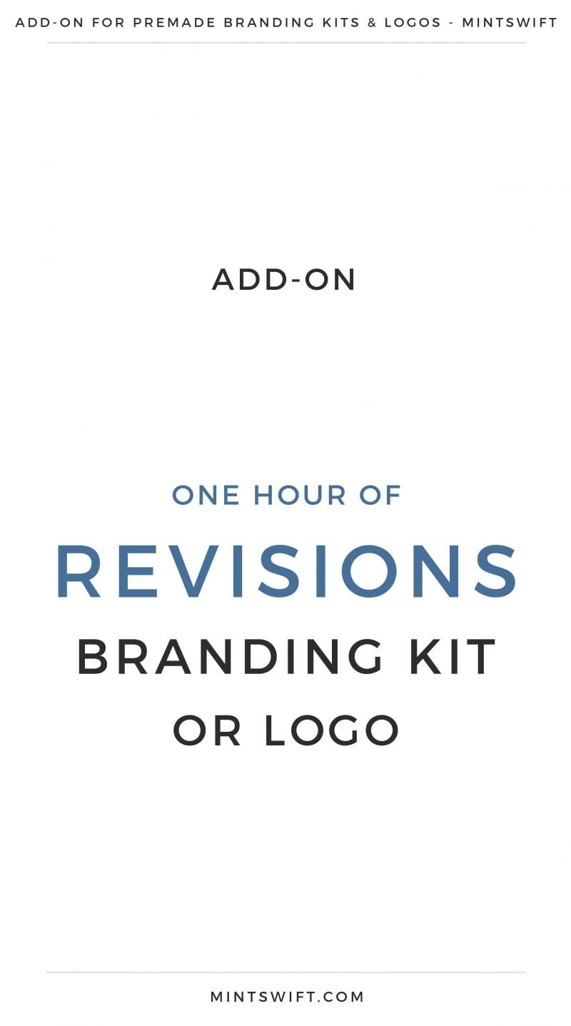 Add-On One Hour of Revisions Branding Kit or Logo | Premade logos Add-On | Premade branding kits Add-On | Preview logo | Preview Branding Kit | | Premade Logo | Premade logos | Pre-made logo | Premade Brand Design| Branding | Brand Design | Logo Shop | Branding kits shop | MintSwift Shop | Premade logo design | Add-On | Logo Design | MintSwift| Adrianna Glowacka | MintSwift Design
