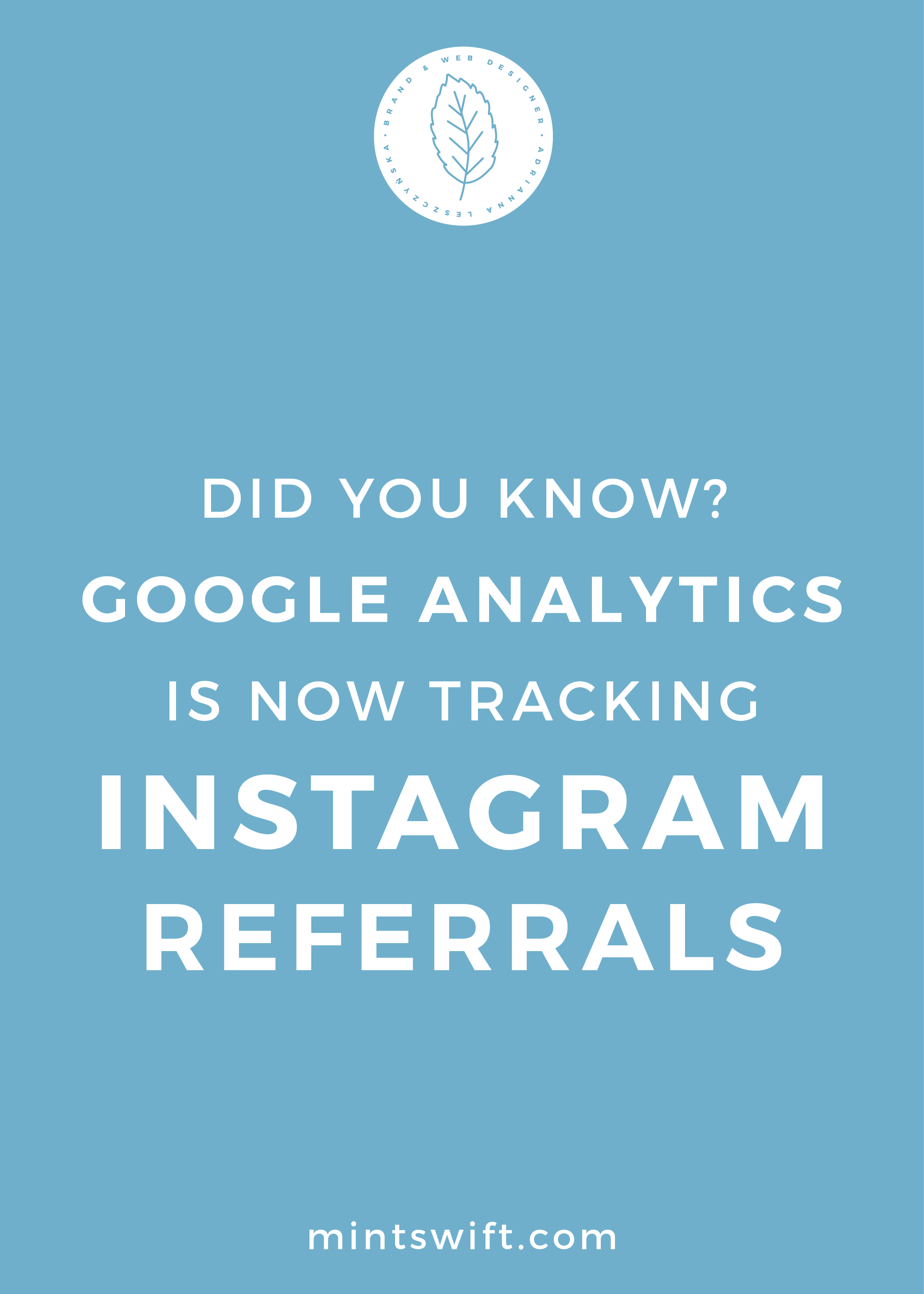 Did You Know Google Analytics is Now Tracking Instagram Referrals - MintSwift