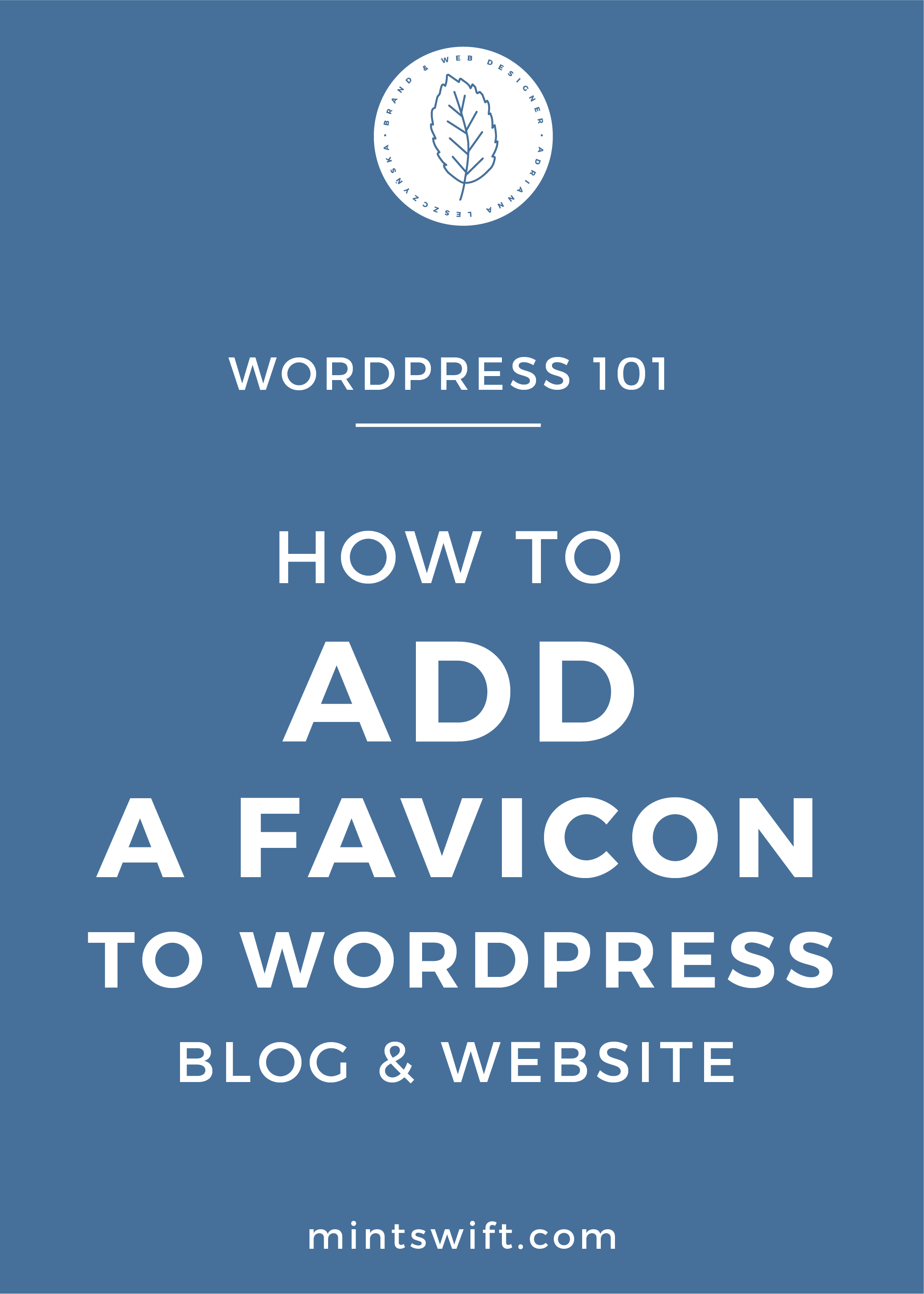 How to Add a Favicon to WordPress Blog & Website - MintSwift