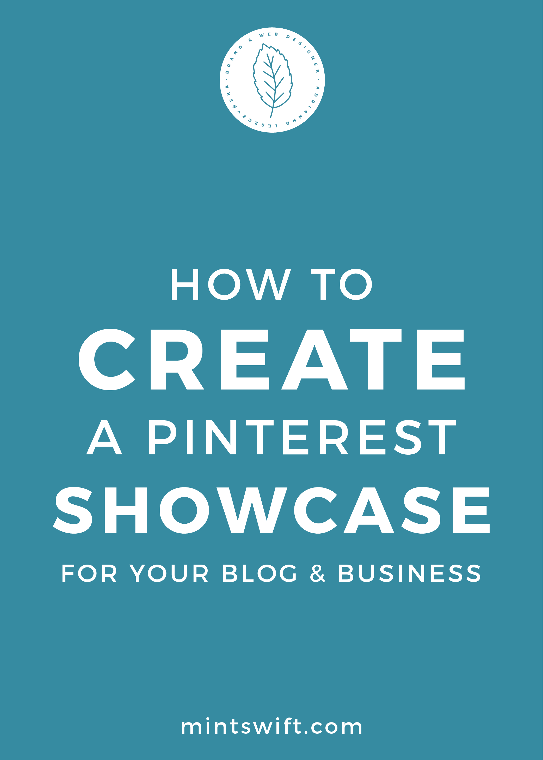 How to Create a Pinterest Showcase for Your Blog & Business - MintSwift