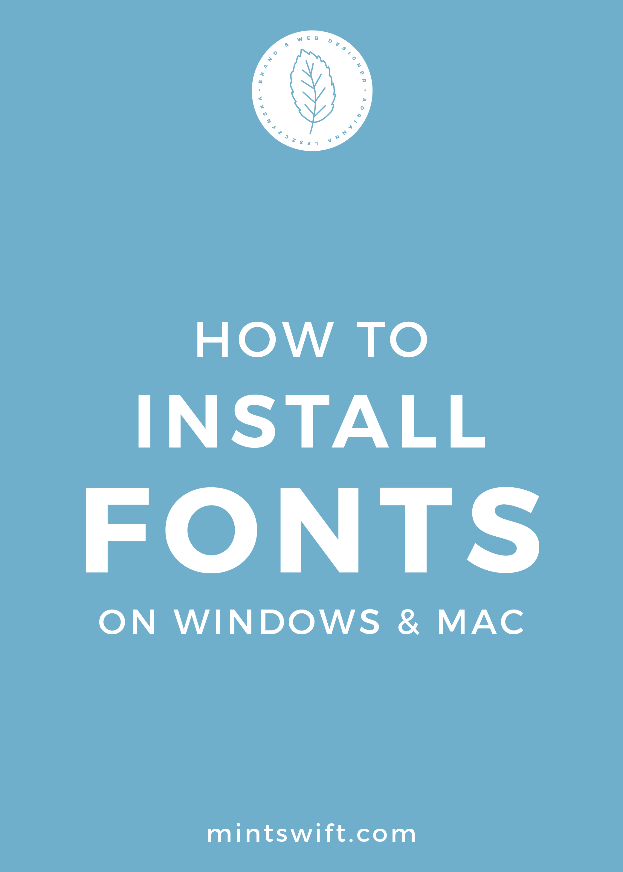 How to Install Fonts on Windows & Mac - MintSwift