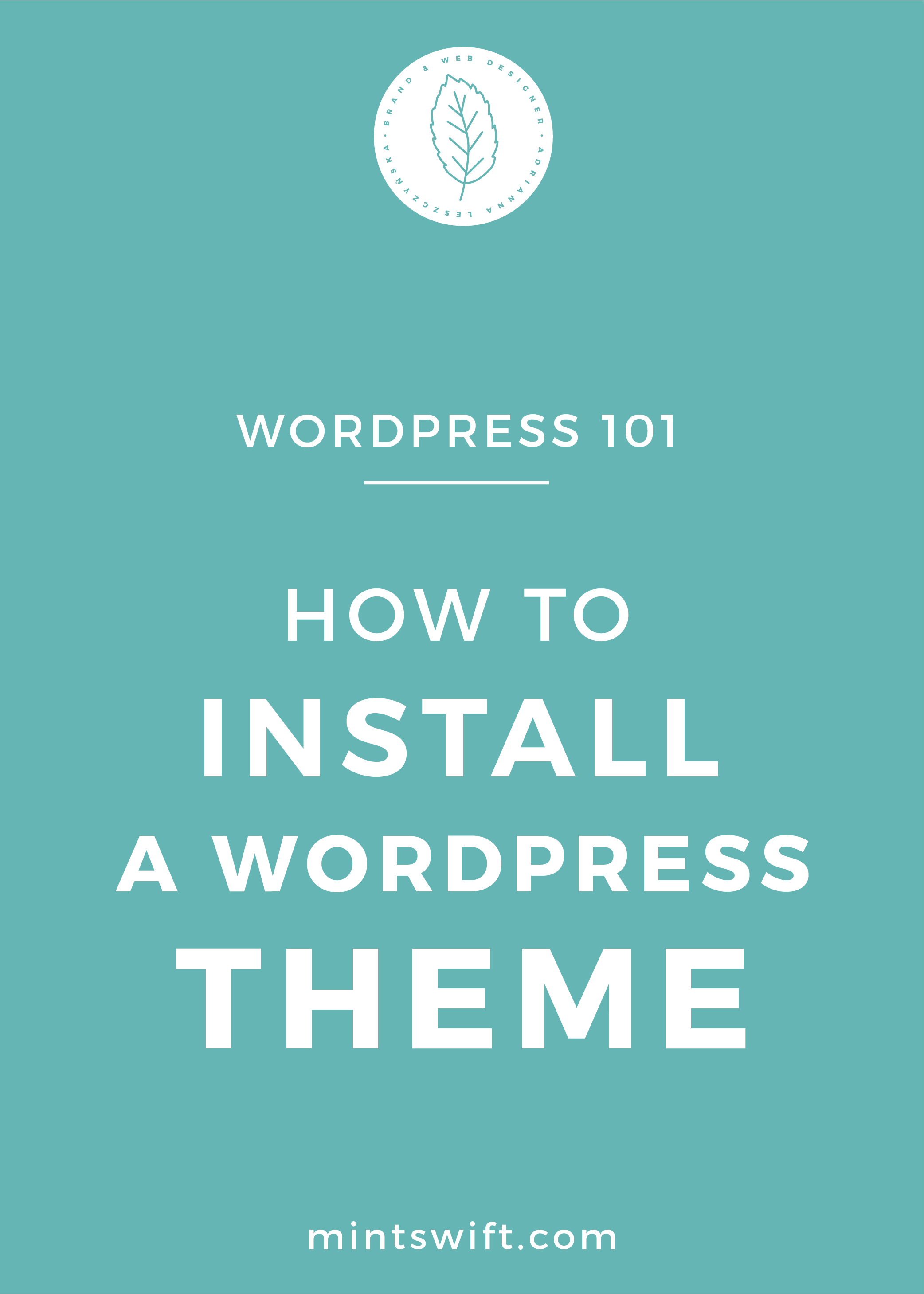 How to Install a WordPress Theme - MintSwift
