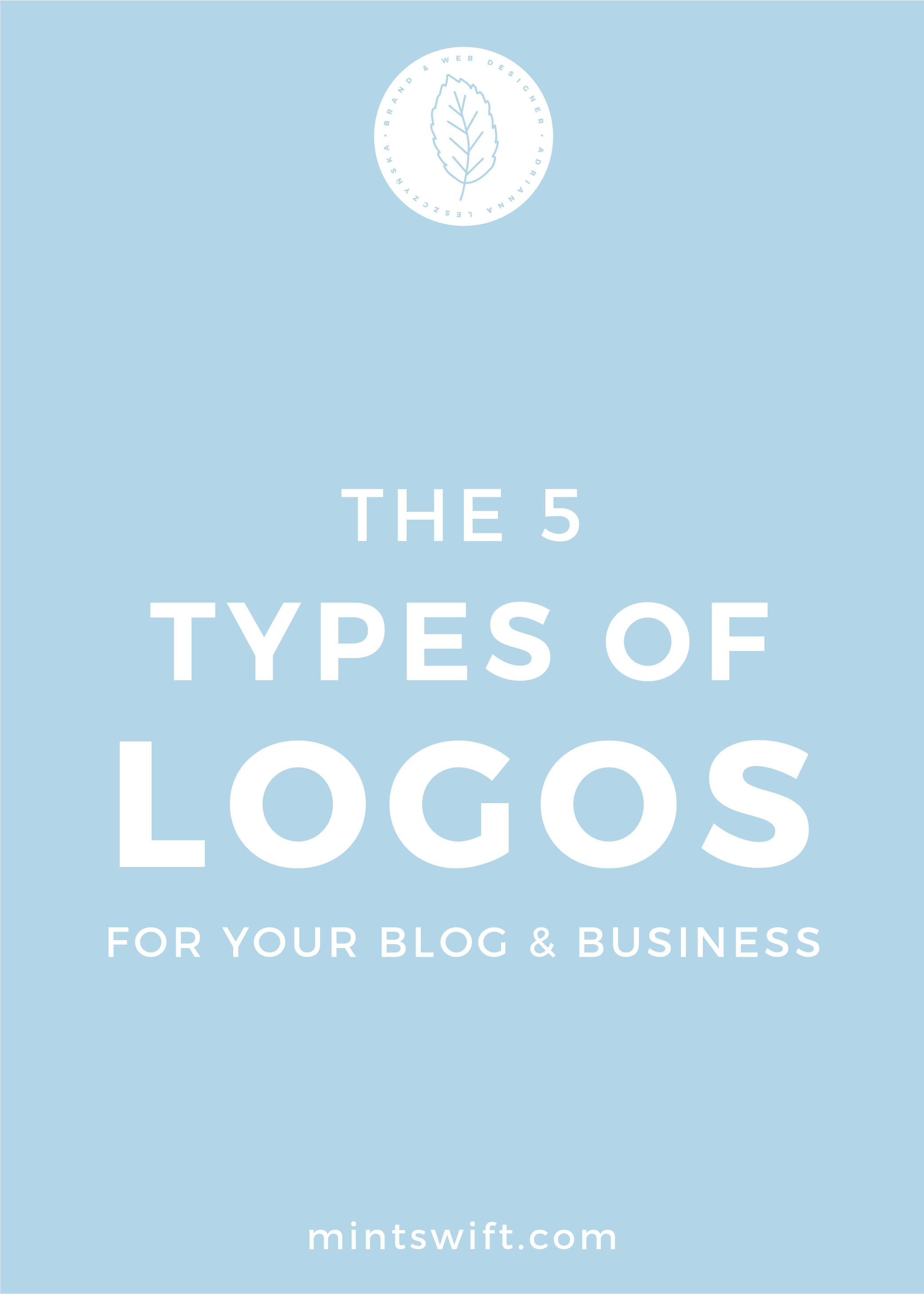 The 5 Types of Logos for Your Blog & Business - MintSwift