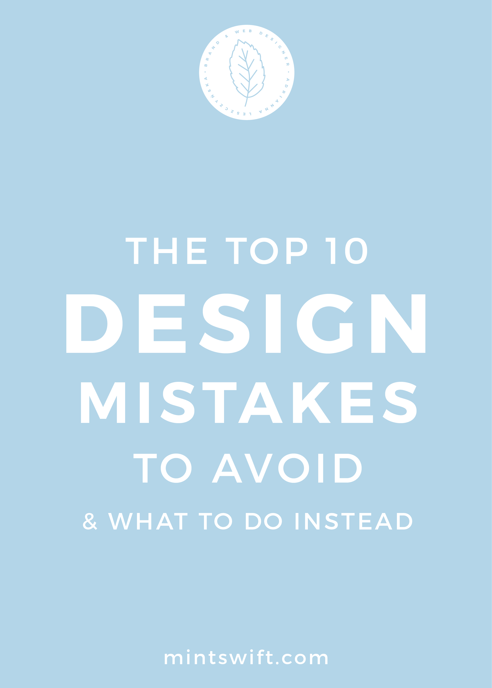 The Top 10 Design Mistakes to Avoid And What to Do Instead - MintSwift