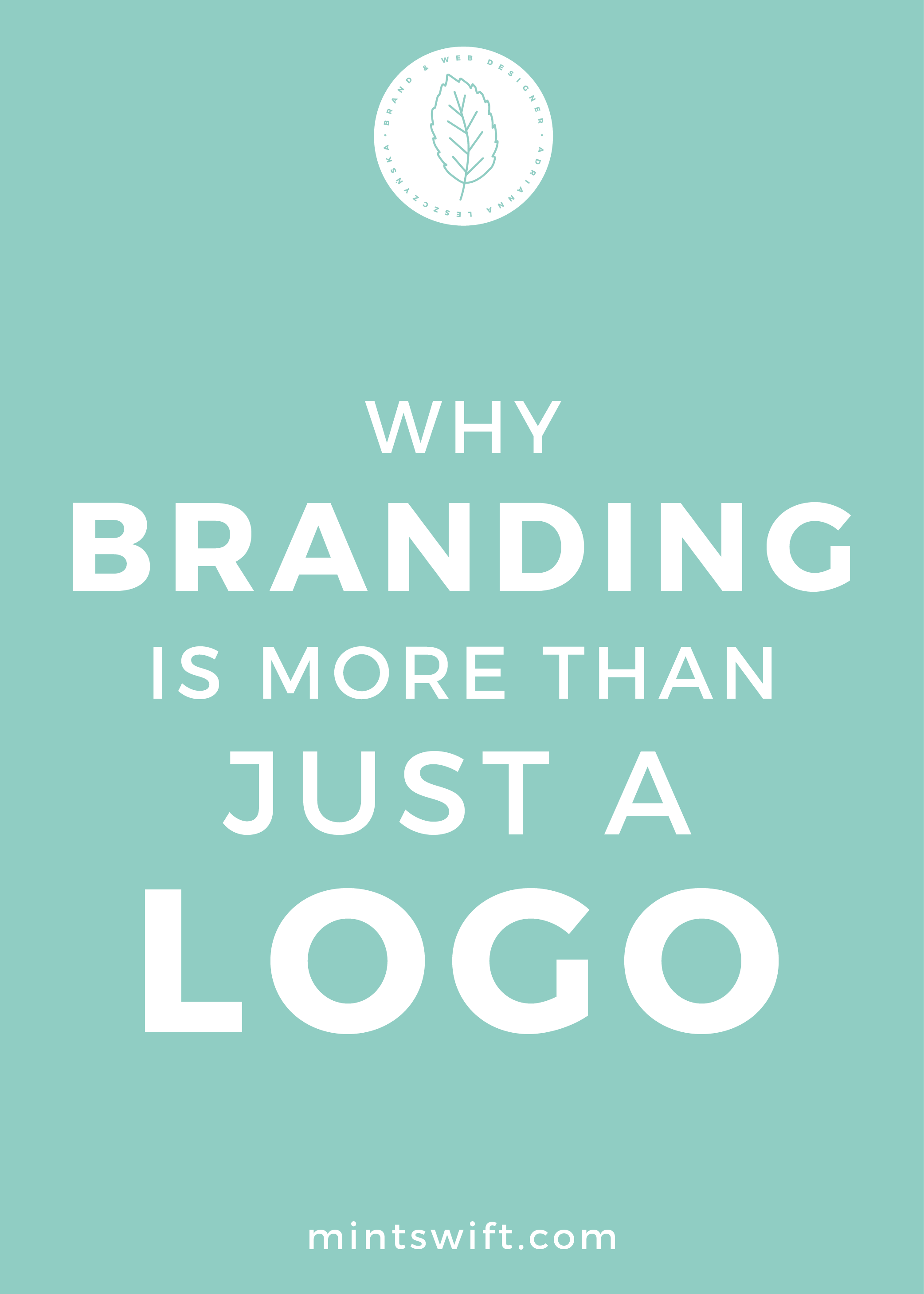 Why Branding is More than Just a Logo - MintSwift