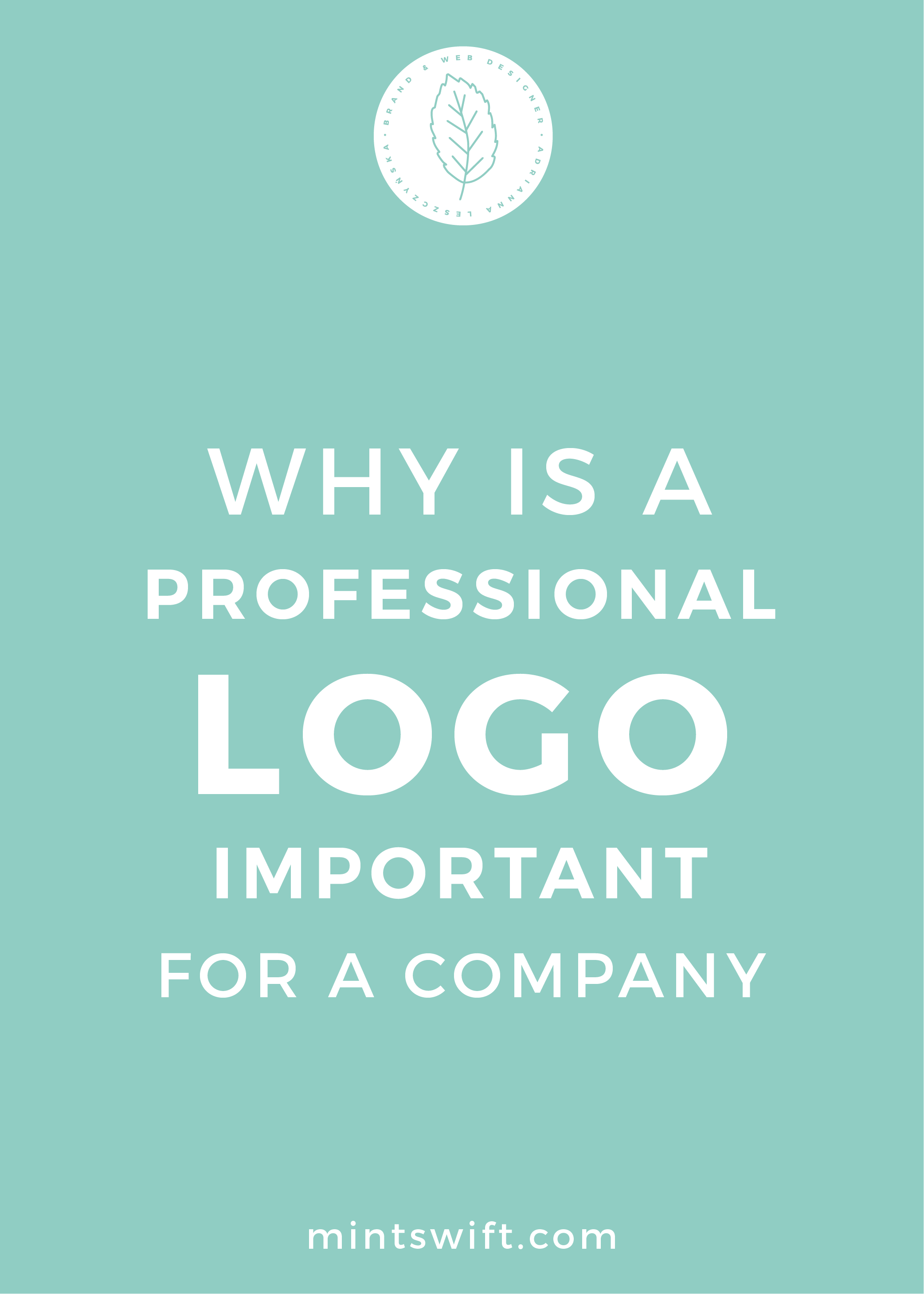 Why a professional logo is important for a company - MintSwift
