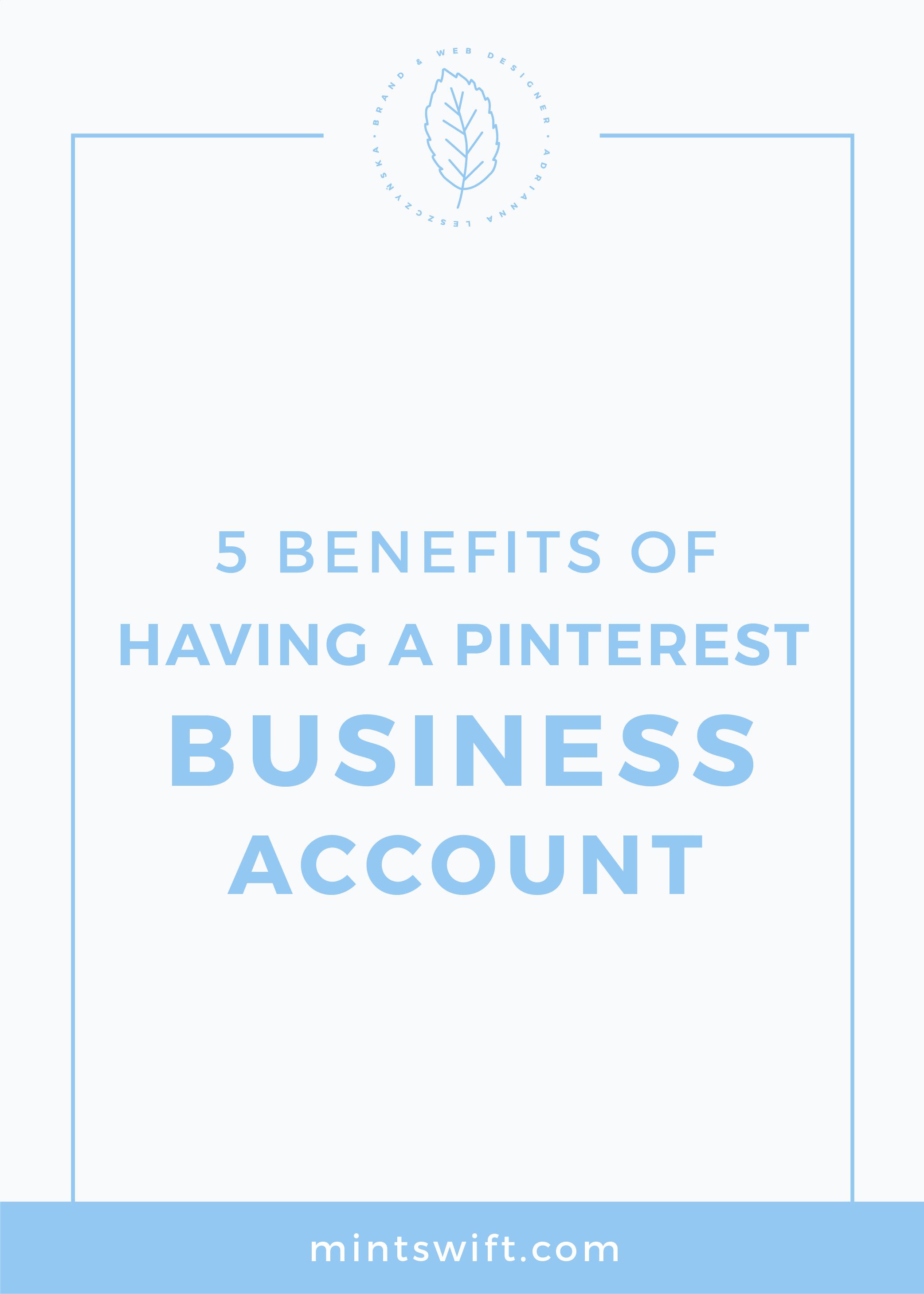 5 Benefits of Having a Pinterest Business Account MintSwift