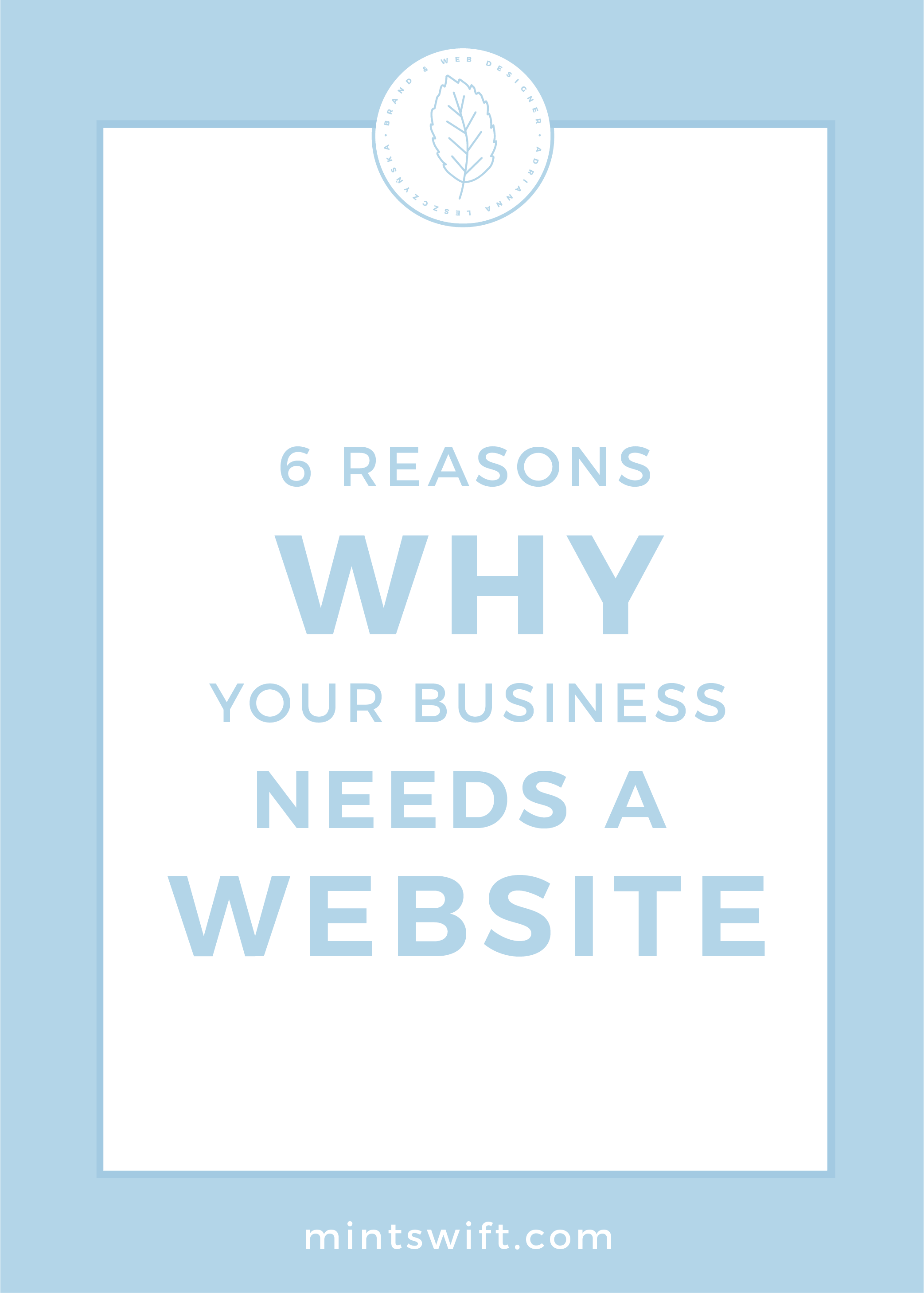 6 Reasons Why Your Business Needs a Website by MintSwift