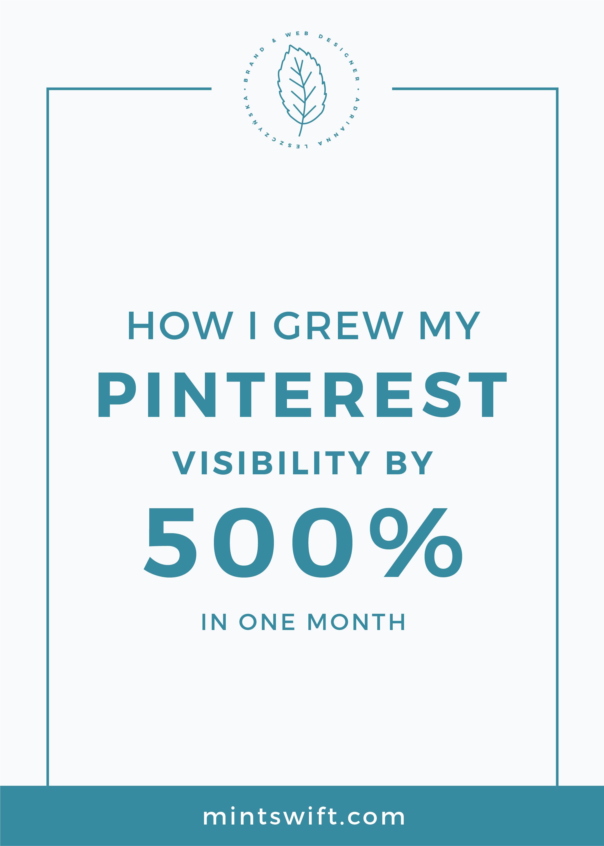 How I Grew My Pinterest Visibility by 500% in One Month MintSwift
