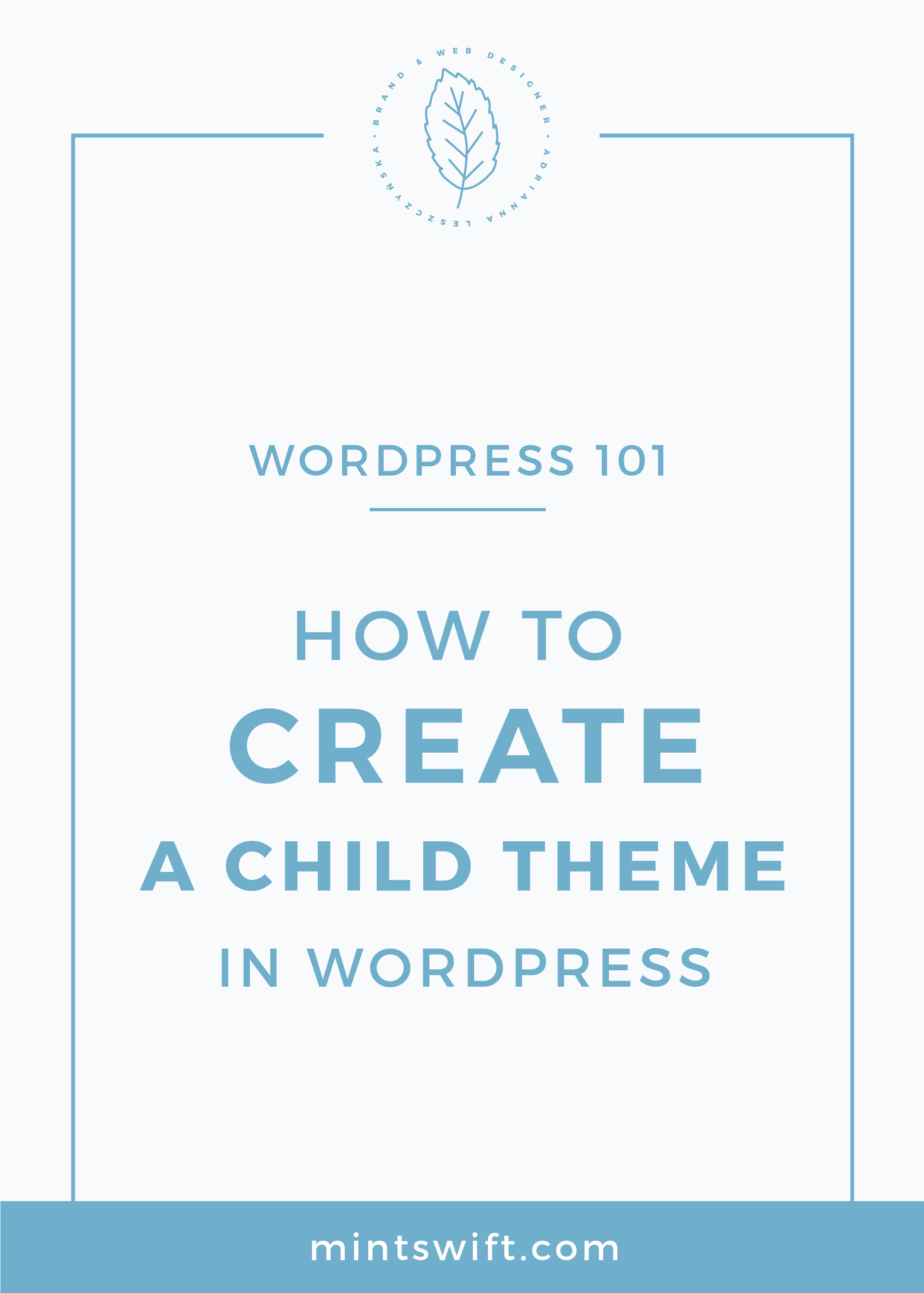How To Create a Child Theme in WordPress MintSwift
