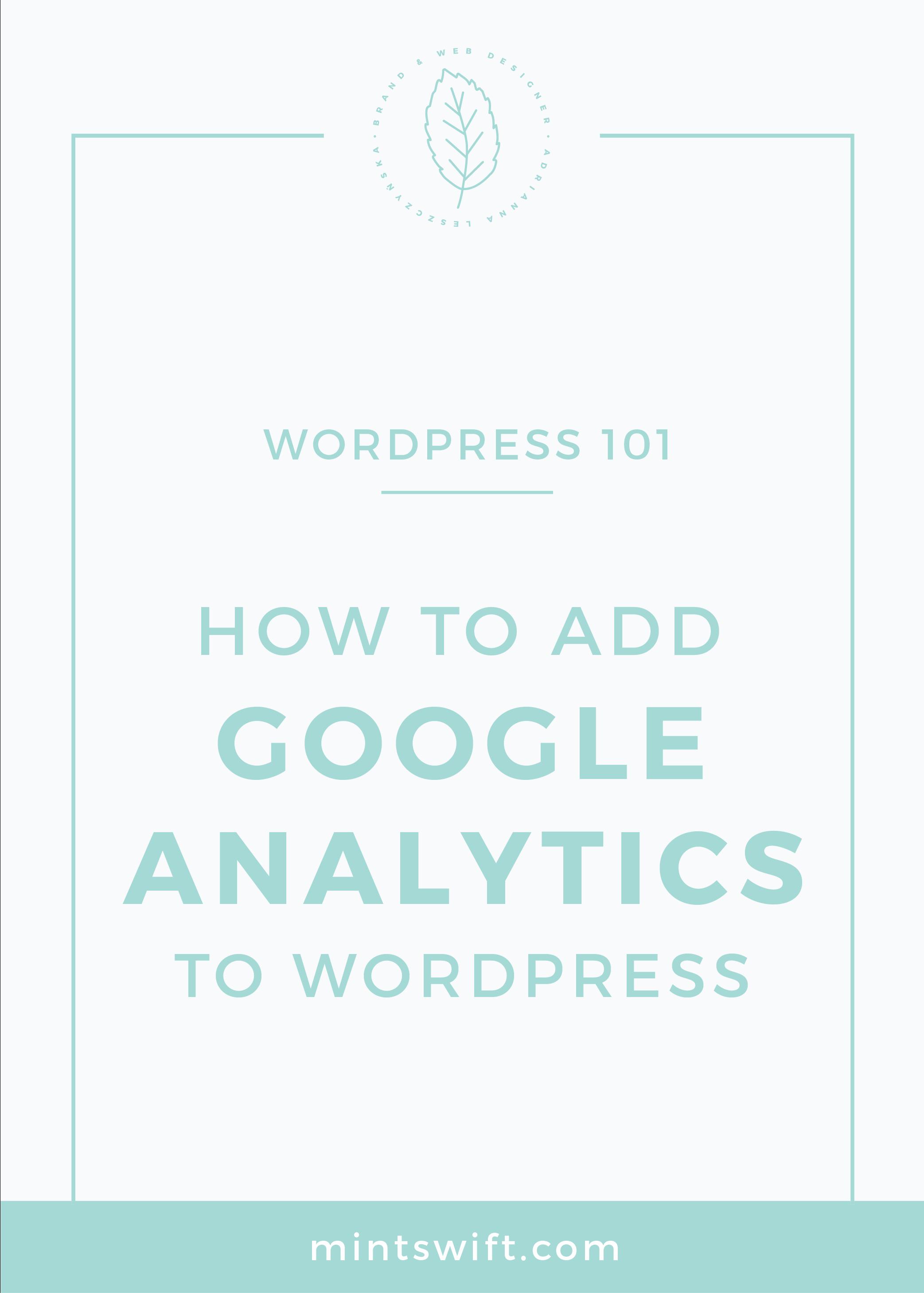 How to Add Google Analytics to WordPress MintSwift