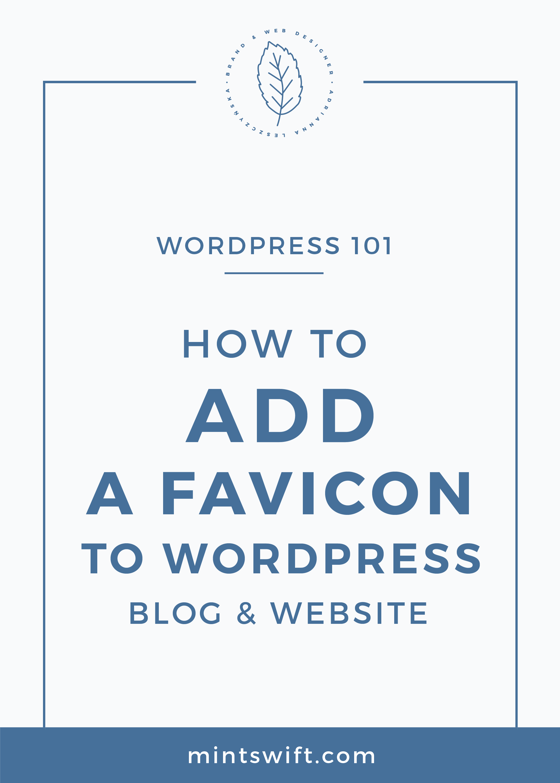 How to Add a Favicon to WordPress Blog & Website - MintSwift MintSwift