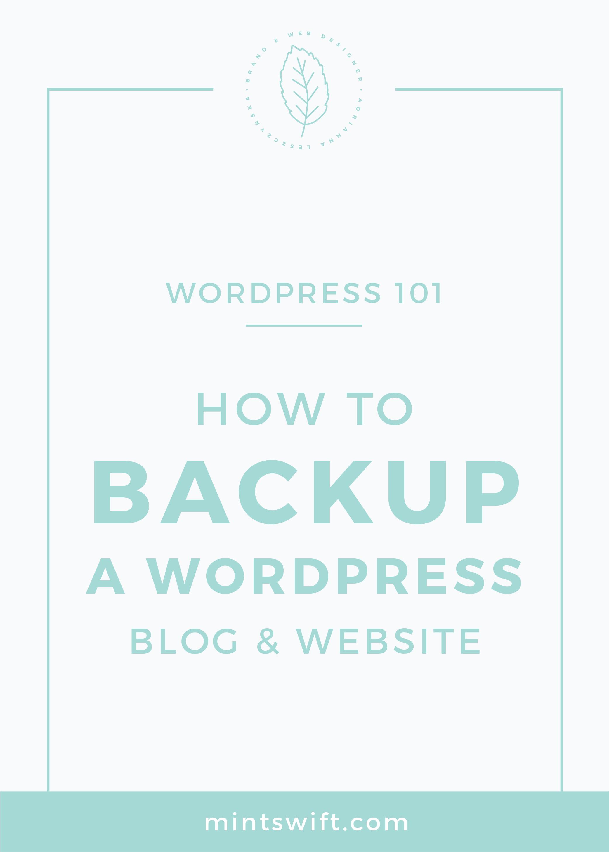 How to Backup a WordPress Blog & Website MintSwift