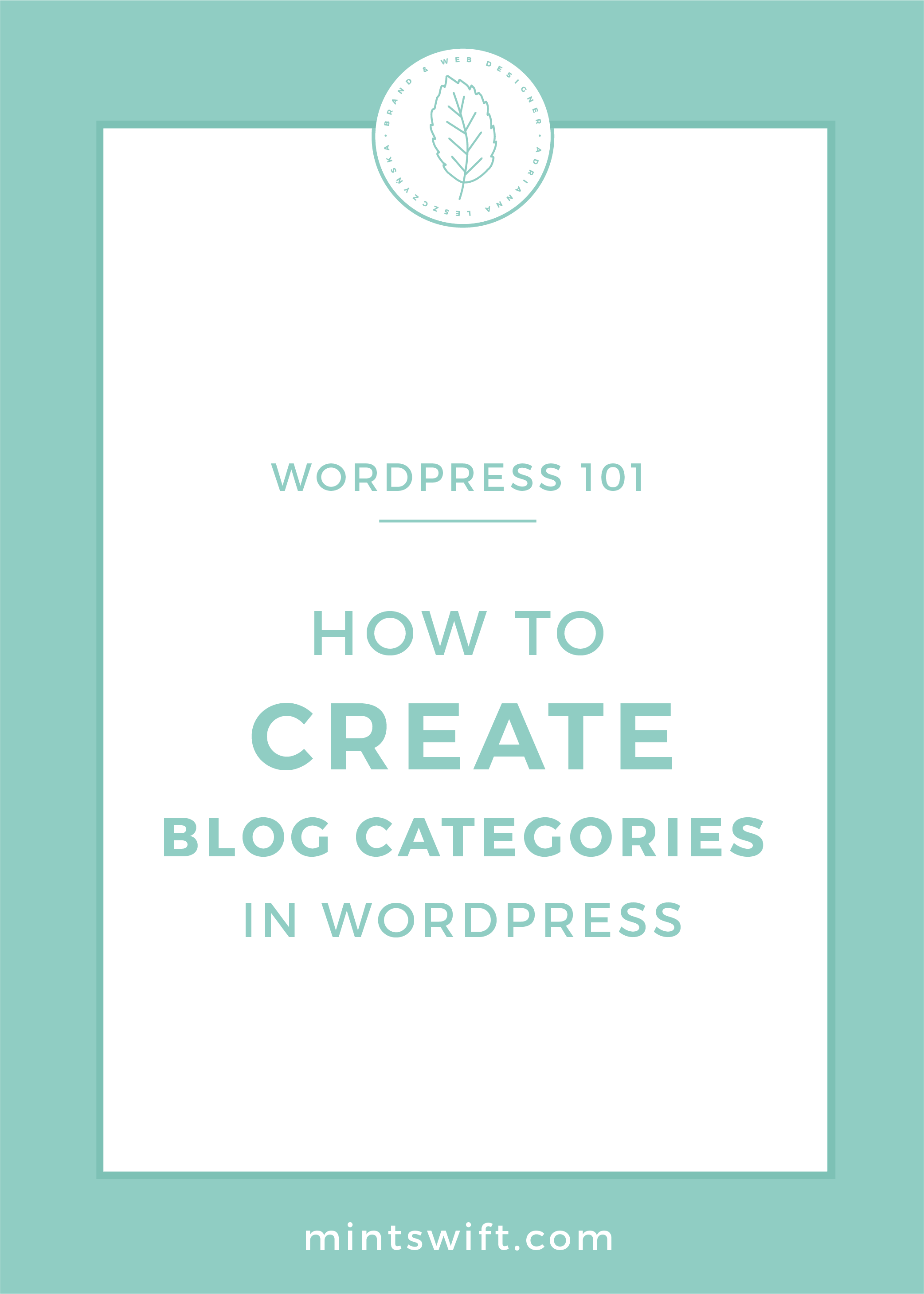 How to Create Blog Categories in WordPress by MintSwift