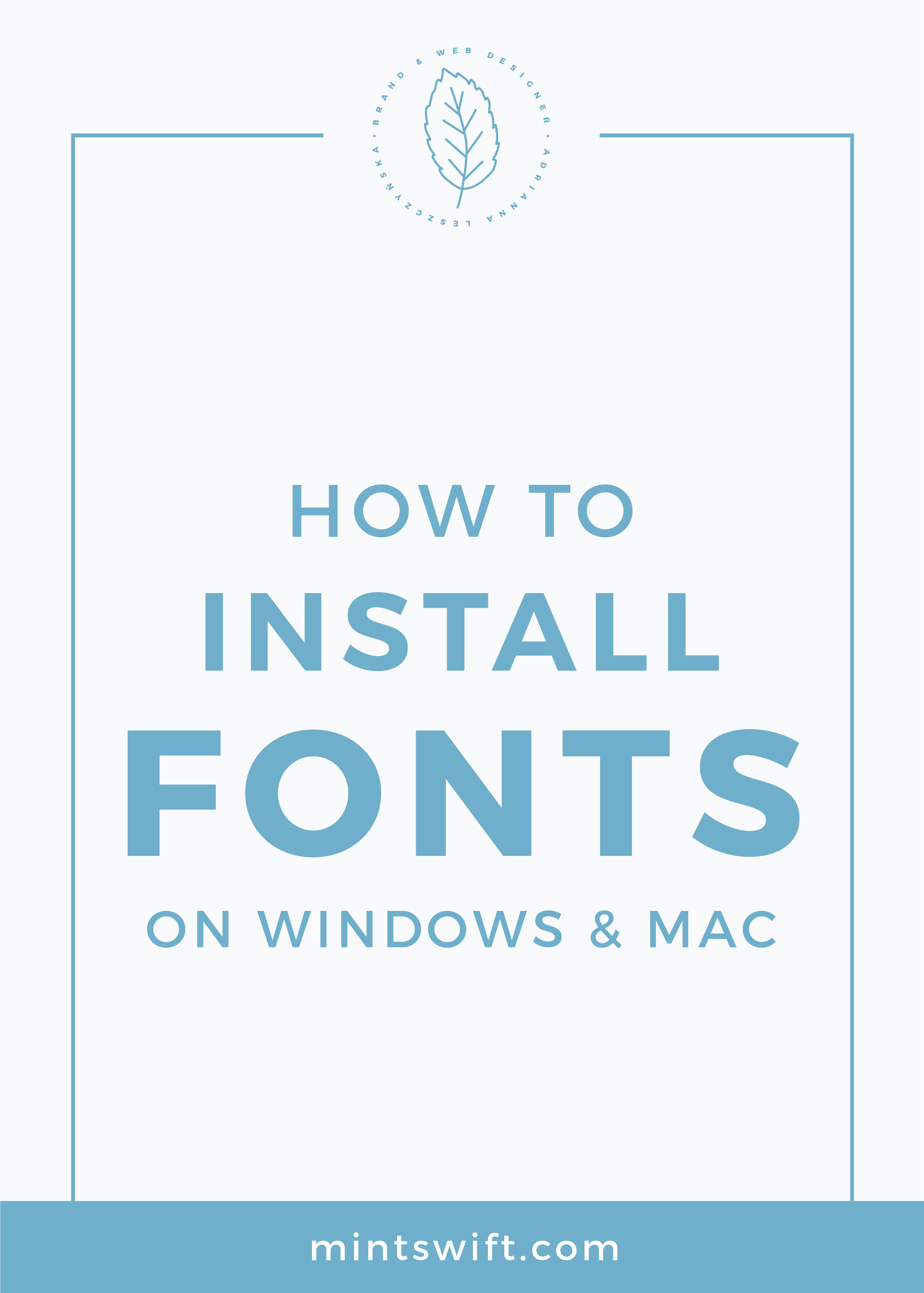 How to Install Fonts on Windows & Mac MintSwift