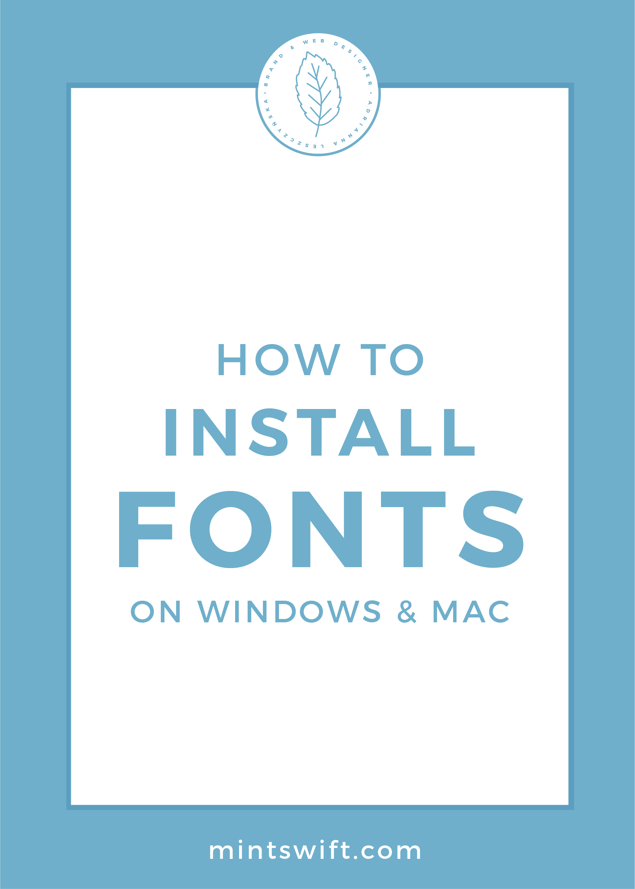 How to Install Fonts on Windows & Mac by MintSwift
