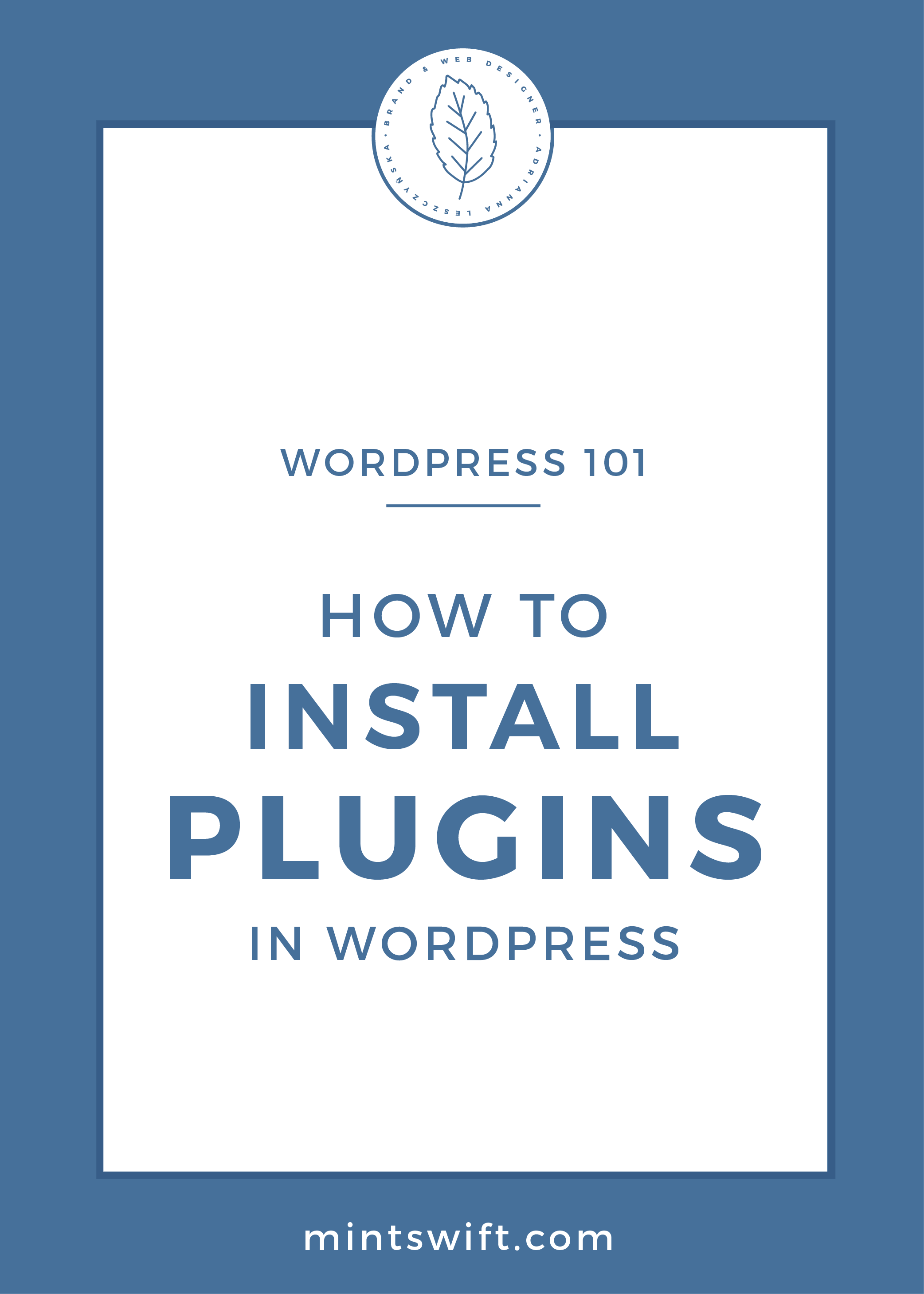 How to Install Plugins in WordPress by MintSwift