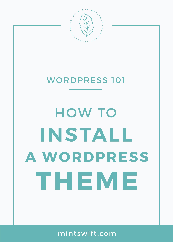 How to Install a WordPress Theme MintSwift