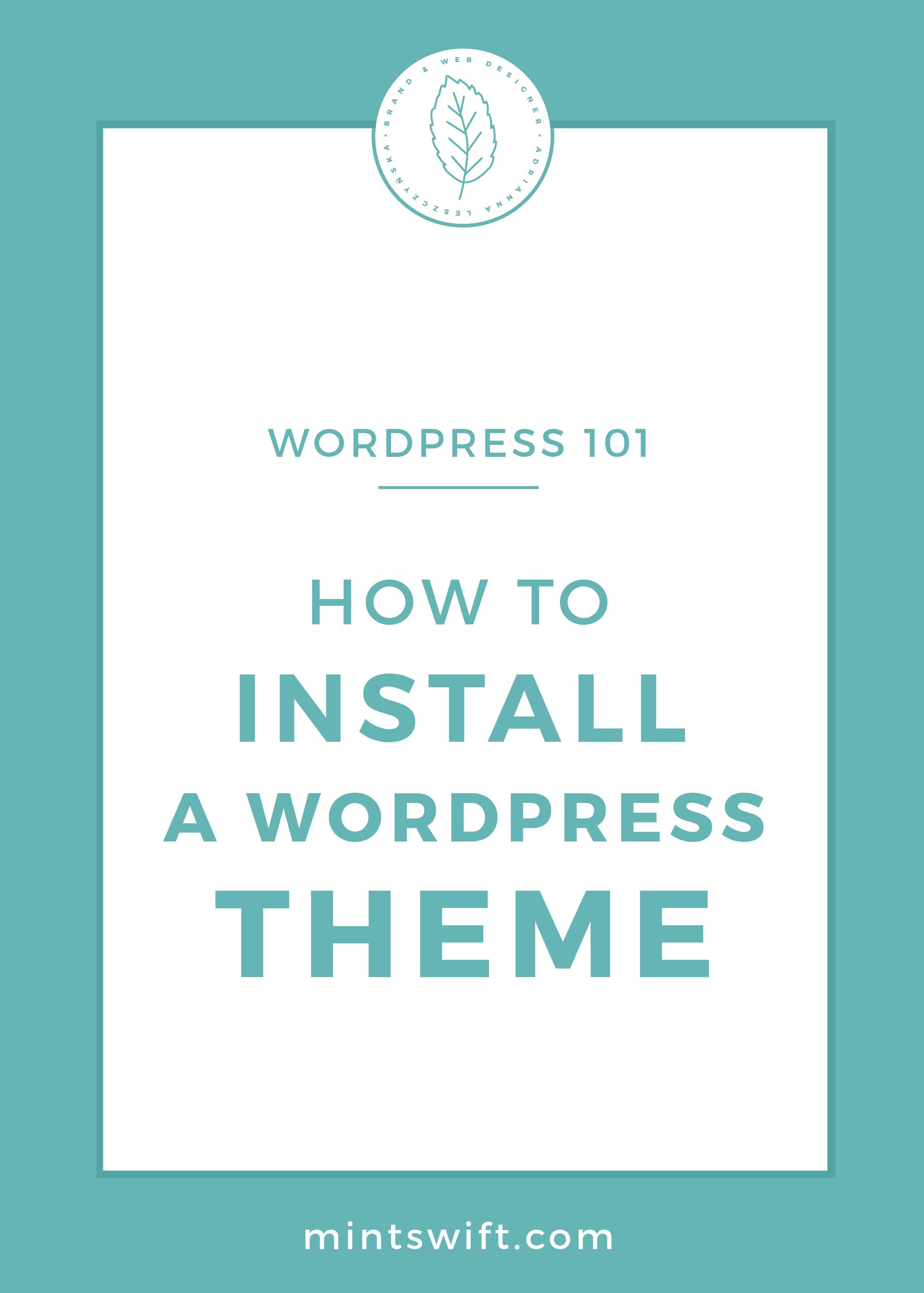 How to Install a WordPress Theme by MintSwift