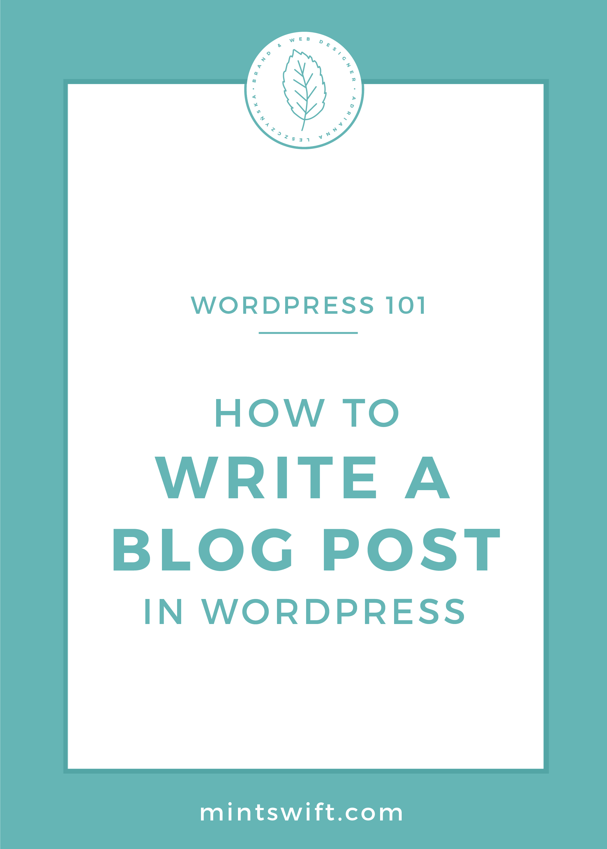 How to Write a Blog Post in WordPress by MintSwift