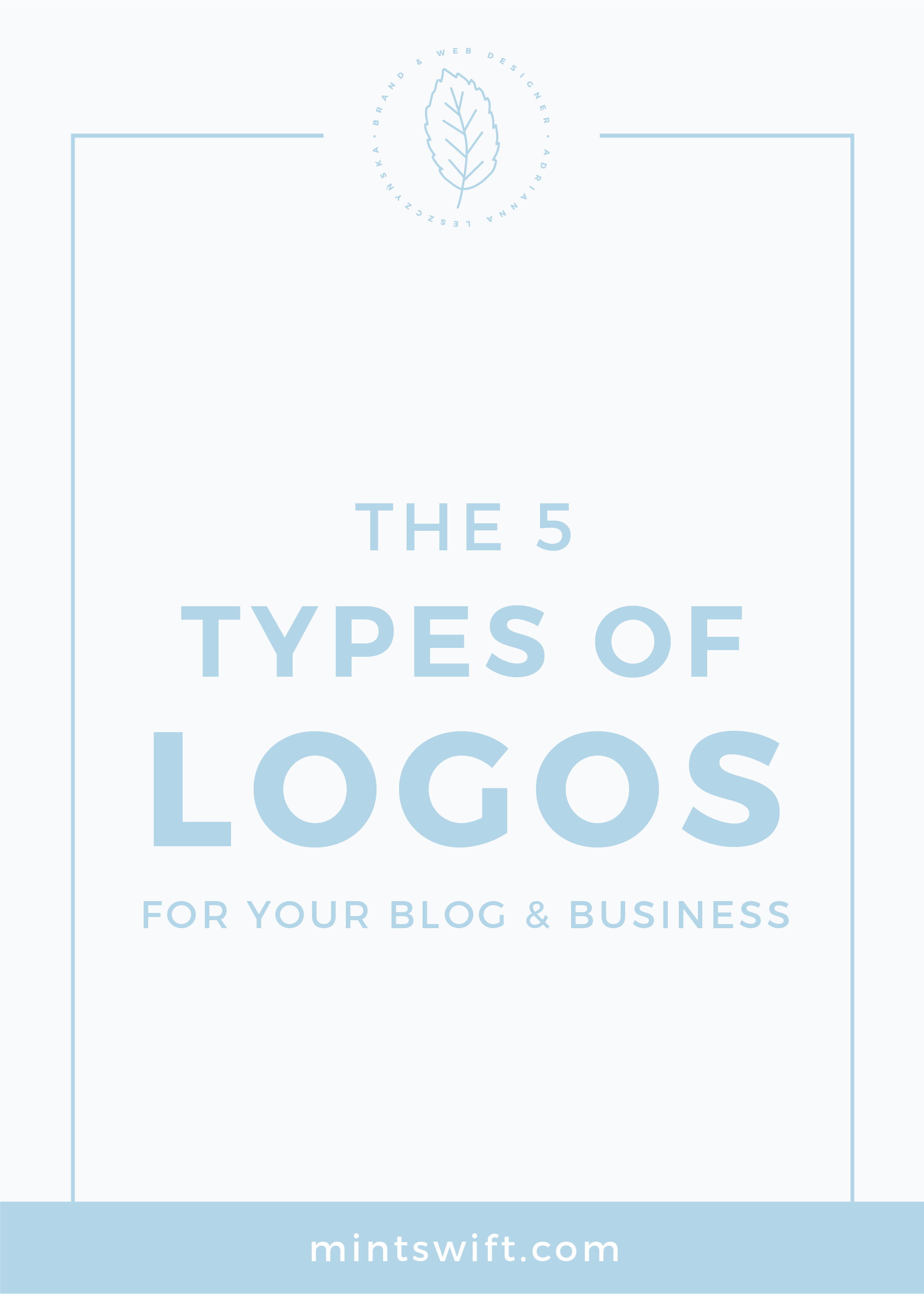 The 5 Types of Logos for Your Blog & Business MintSwift