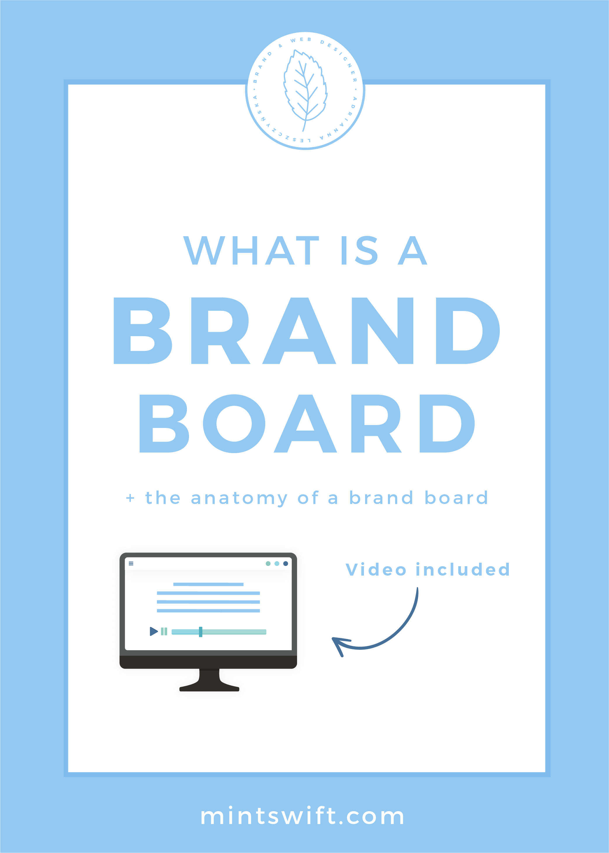 What is a Brand Board + The Anatomy of a Brand Board by MintSwift